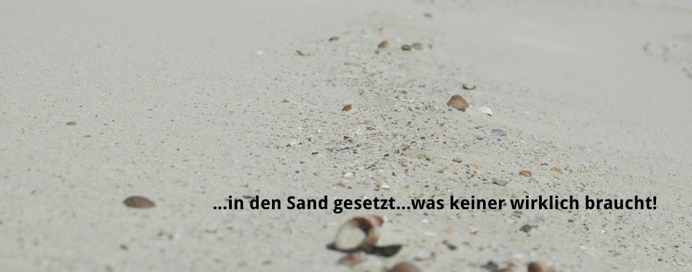 in den sand gesetzt
