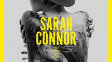 Sarah Connor Wie schön du bist