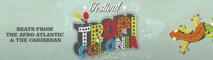 TROPICOLONIA Festival 2015